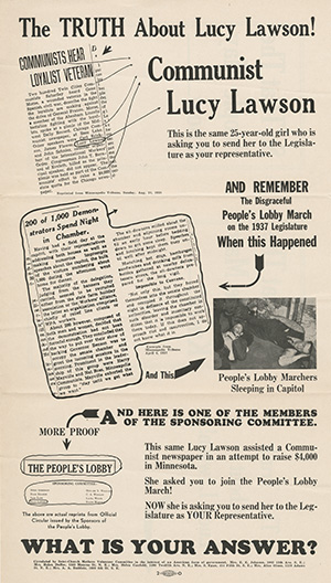 "The People's Pilgrimage was a political lightning rod during the election of 1938. This attack ad highlights the role that Lucy Lawson, a 25-year-old candidate for the Minnesota House of Representatives, played in organizing the People's Lobby protest. The flyer was circulated by a group of six northeast Minneapolis women calling themselves the ""Inter-Church Mothers Volunteer Committee."" (Submitted image: Minnesota Historical Society)"